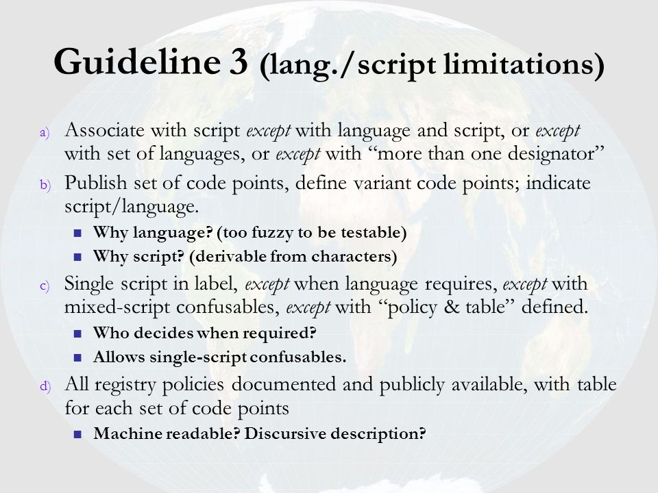 Guideline 3 (lang./script limitations) a) Associate with script except with language and script, or except with set of languages, or except with more