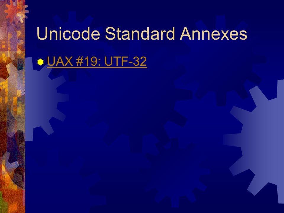 Unicode Standard Annexes UAX #19: UTF-32