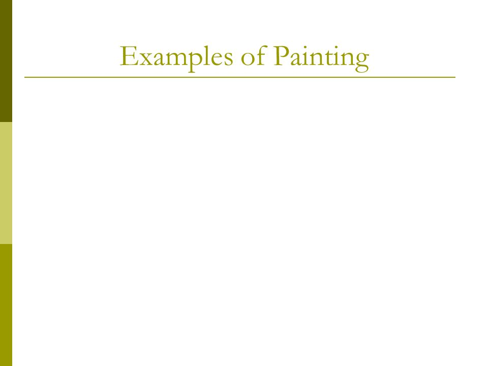 Examples of Painting