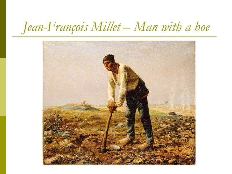 Jean-François Millet – Man with a hoe