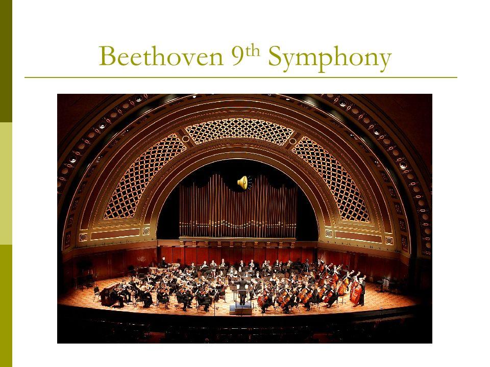 Beethoven 9 th Symphony