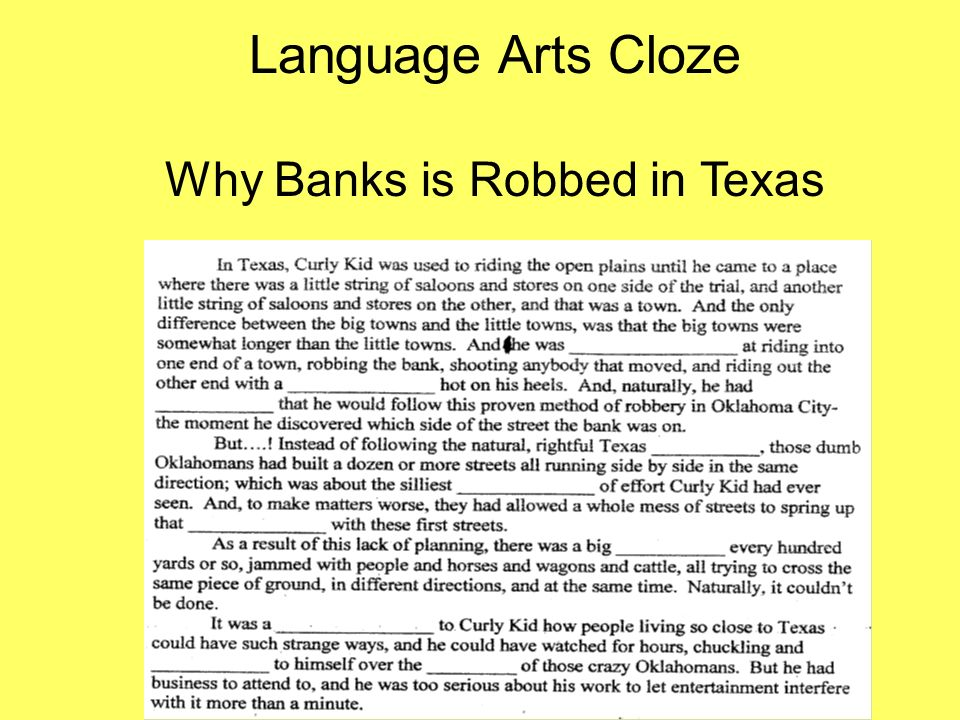 Language Arts Cloze Why Banks is Robbed in Texas