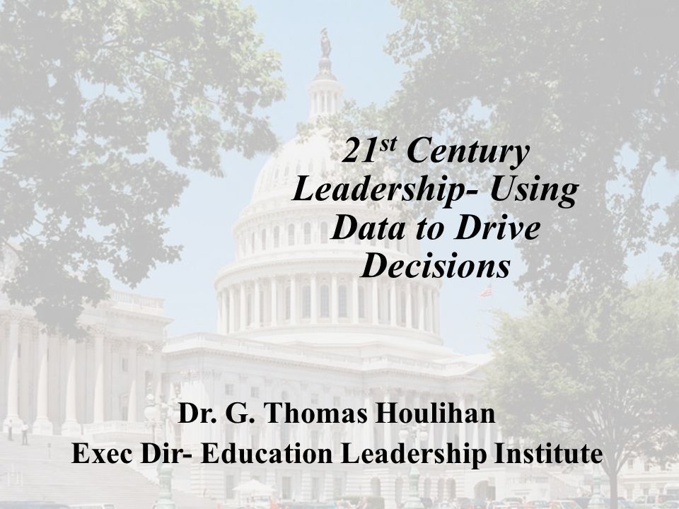 Dr. G. Thomas Houlihan Executive Director Council of Chief State School Officers Dr. G. Thomas Houlihan Exec Dir- Education Leadership Institute 21 st