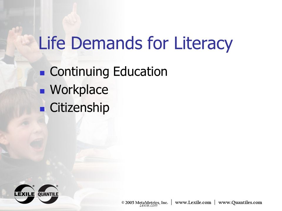 Life Demands for Literacy Continuing Education Workplace Citizenship