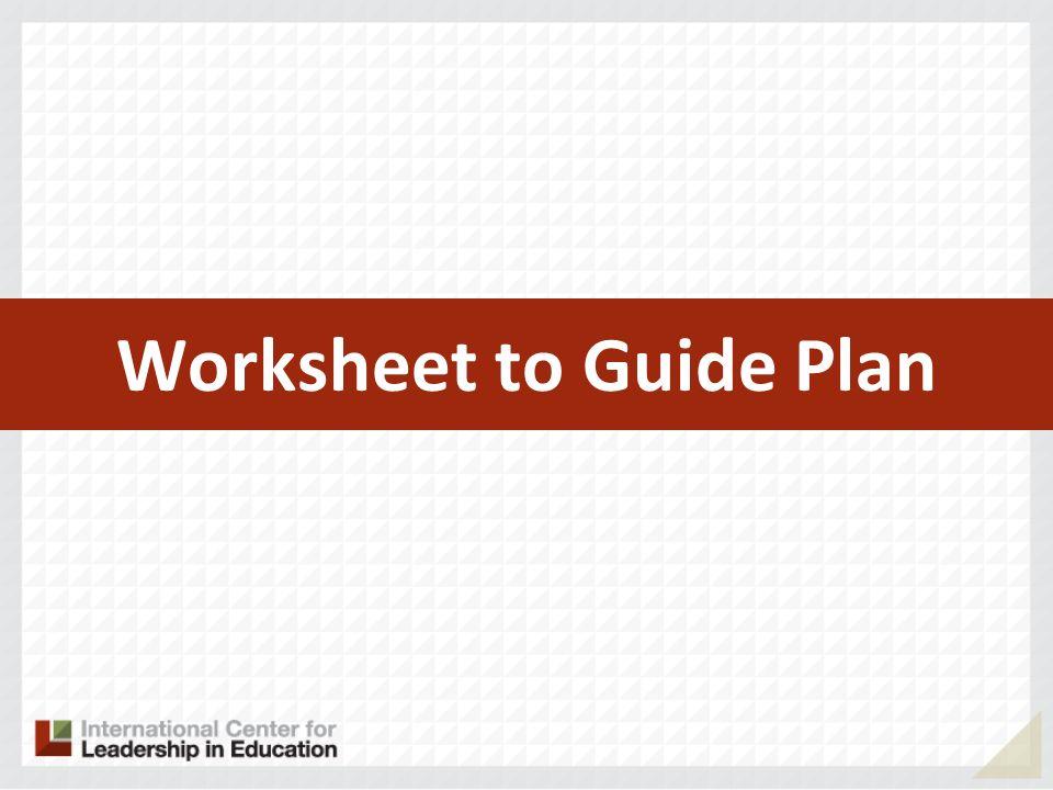 Worksheet to Guide Plan
