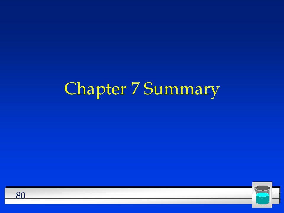 80 Chapter 7 Summary