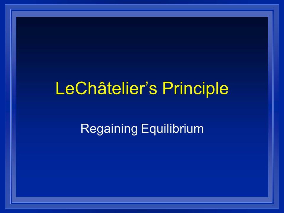 LeChâteliers Principle Regaining Equilibrium