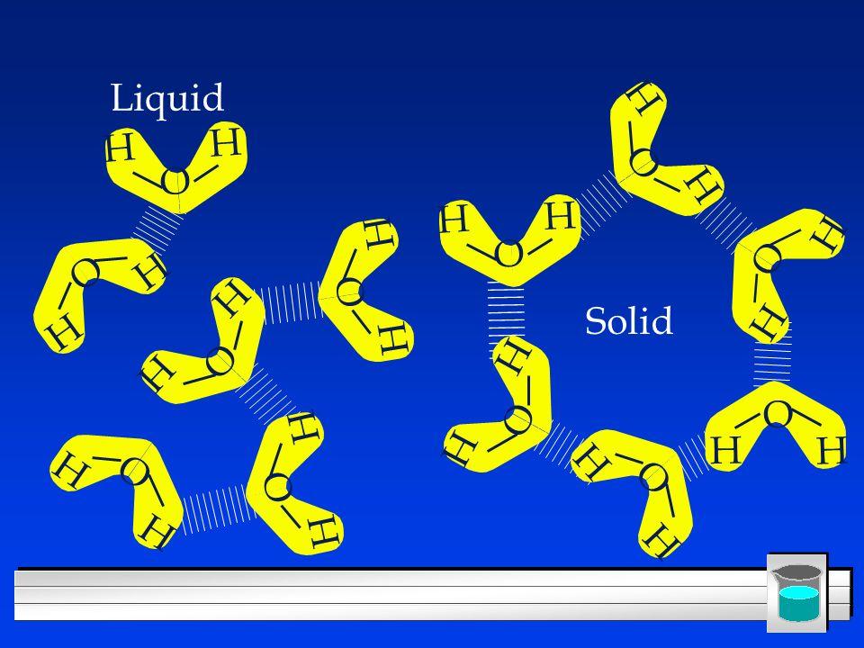 H H O H H O H H O H H O H H O H H O H H O H H O H H O H H O H H O H H O Liquid Solid