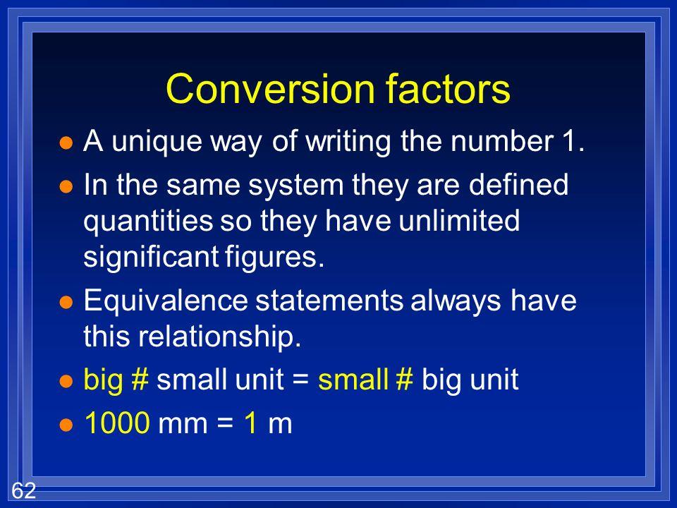 61 Conversion factors 1 1 m= 100 cm = 1 m 1