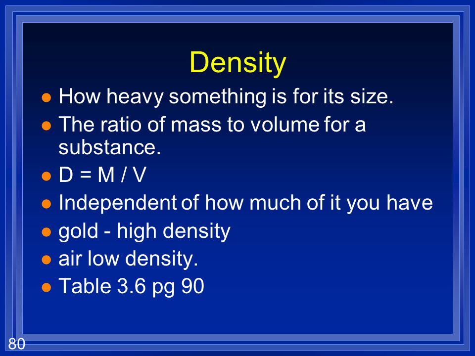 79 Which is heavier? it depends
