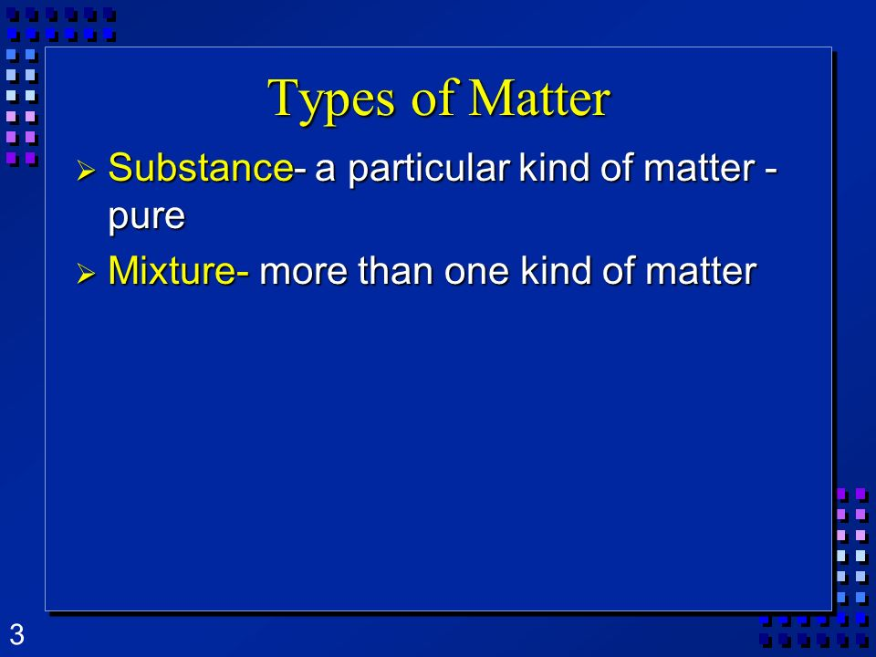 4 Properties Words that describe matter (adjectives) Words that describe matter (adjectives) Physical Properties- a property that can be observed and measured without changing the substance.