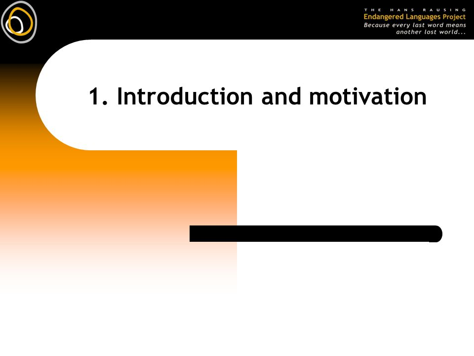 1. Introduction and motivation