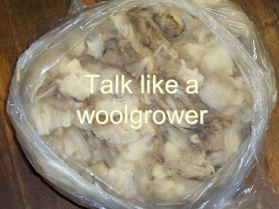 Talk like a woolgrower