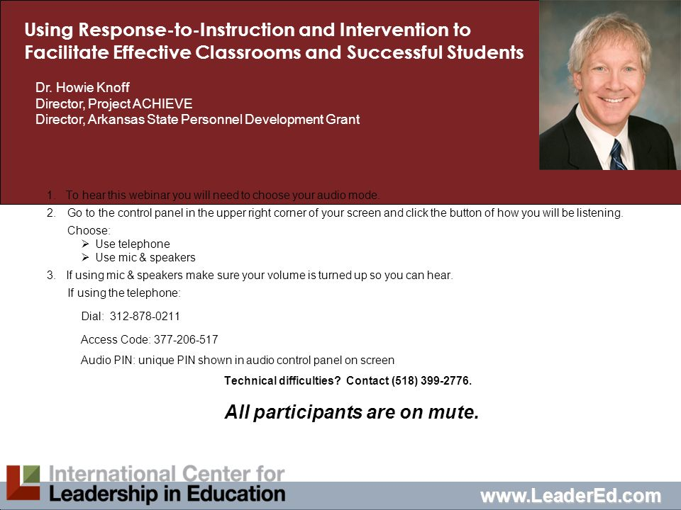Using Response-to-Instruction and Intervention to Facilitate Effective Classrooms and Successful Students 1. To hear this webinar you will need to cho