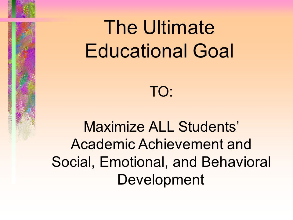 System-Level Educational Goals and Outcomes 1.