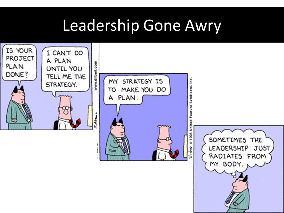 Leadership Gone Awry
