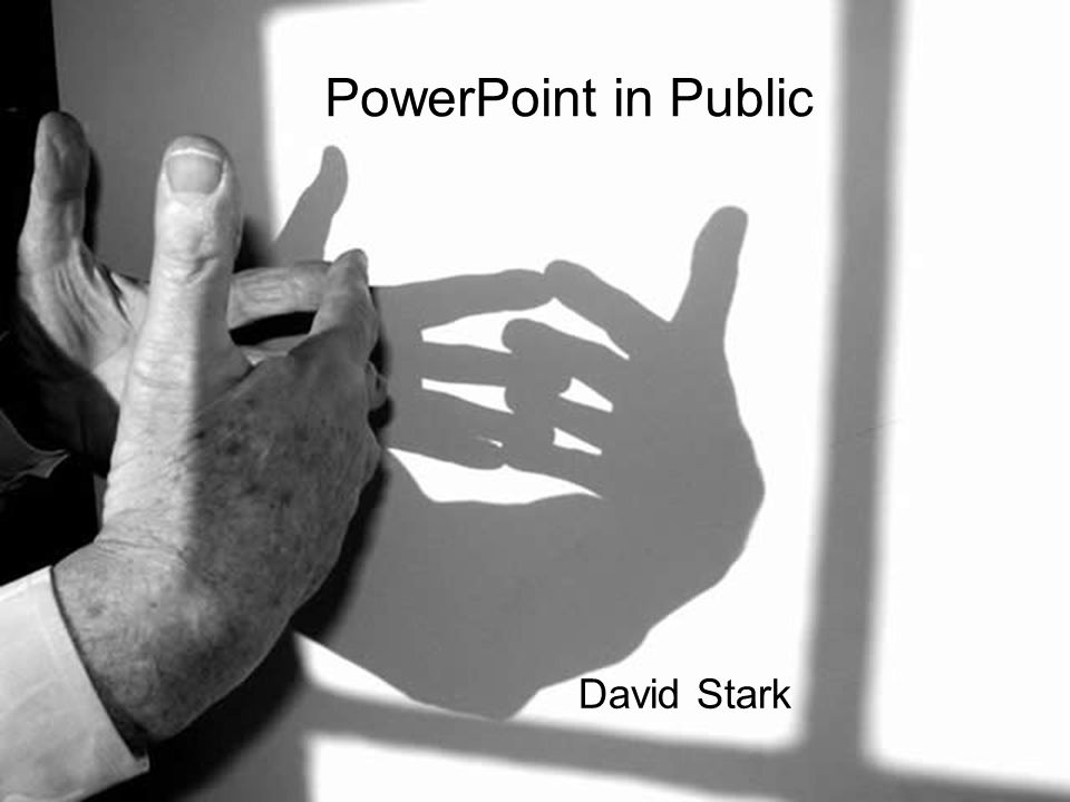PowerPoint in Public David Stark