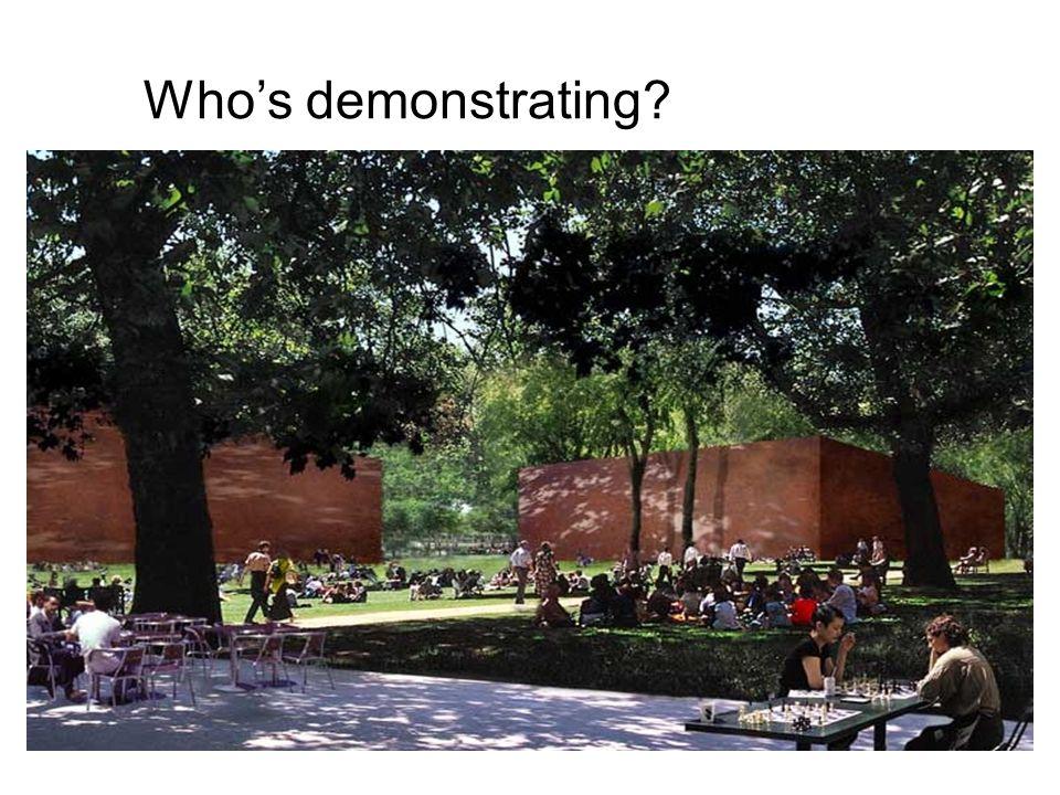 Whos demonstrating?