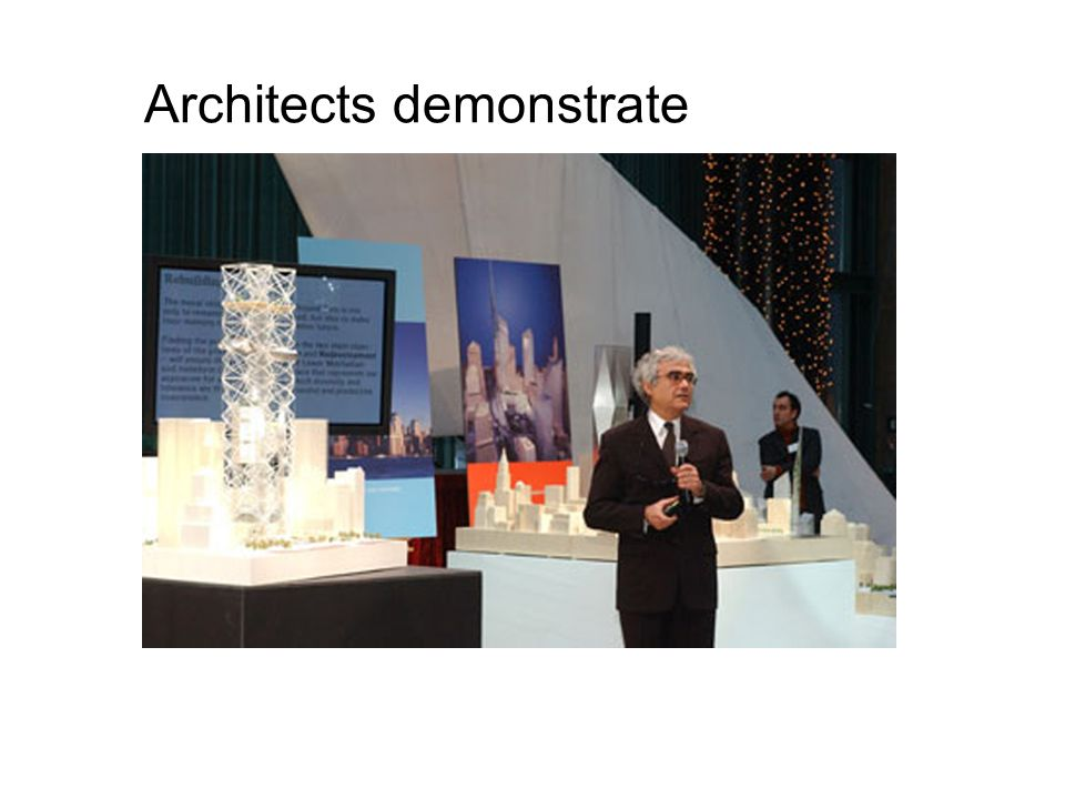 Architects demonstrate