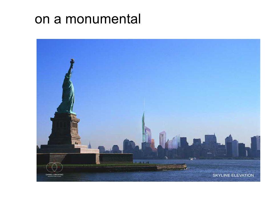 on a monumental