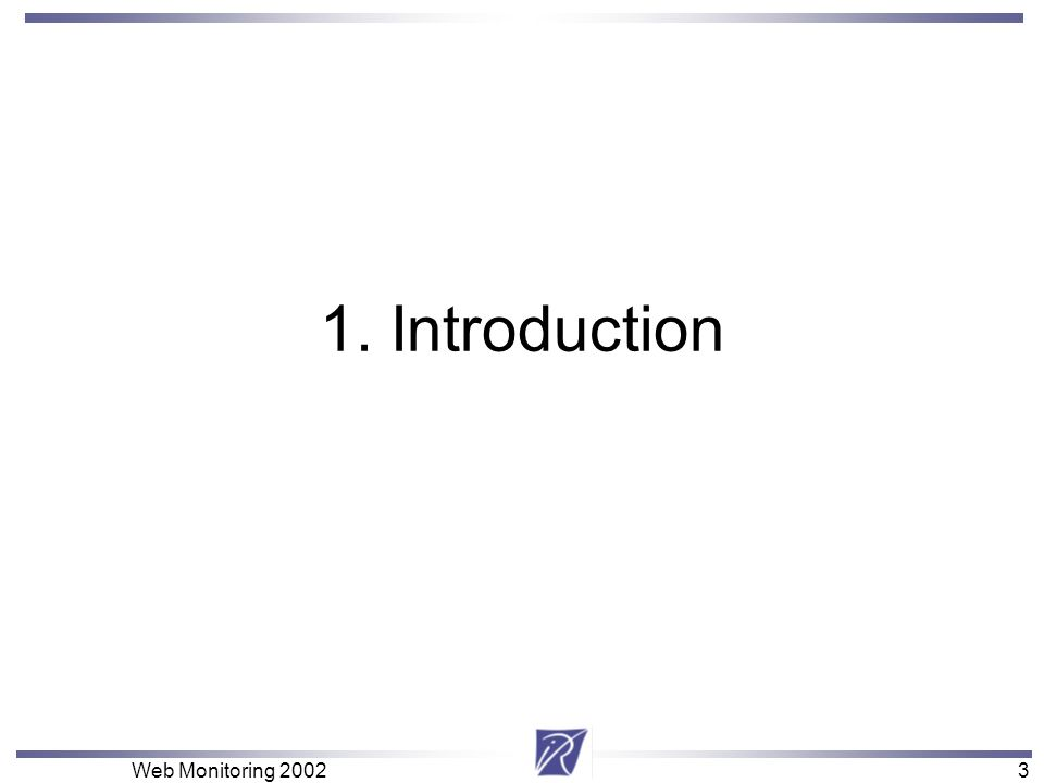 3 Web Monitoring 20023 1. Introduction