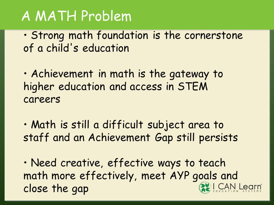 Algebra IS the Gateway Foundation of STEM careers Increased high school graduation Career and College readiness Test Prep