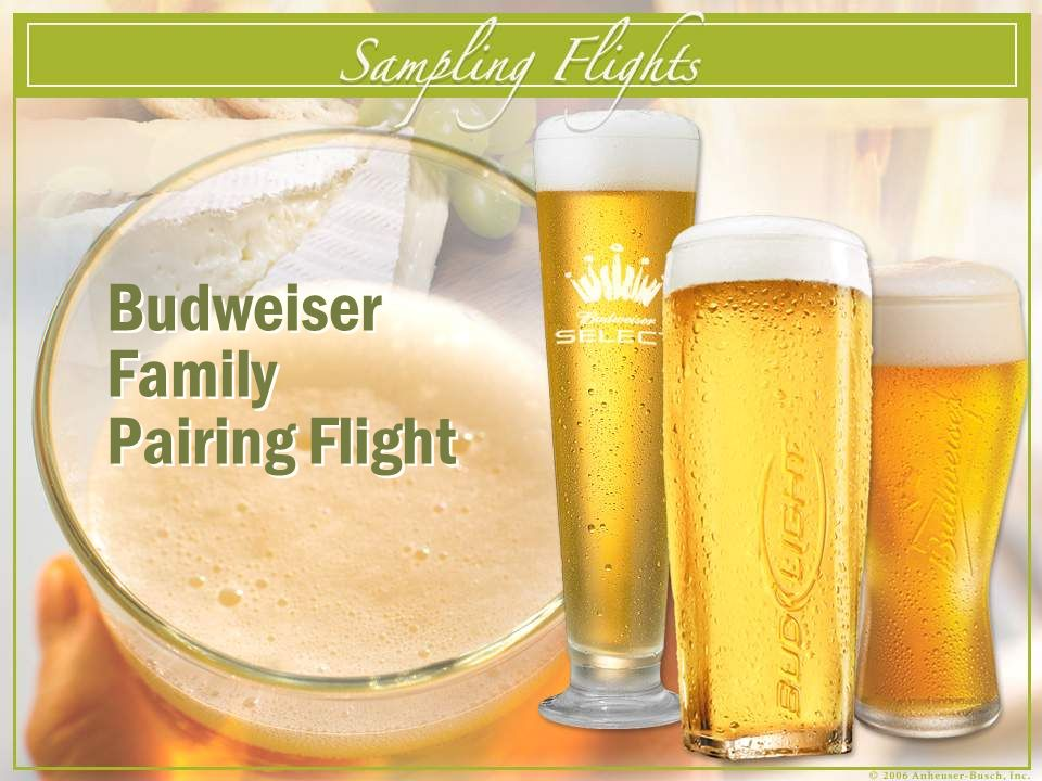 Budweiser Family Pairing Flight Budweiser Family Pairing Flight