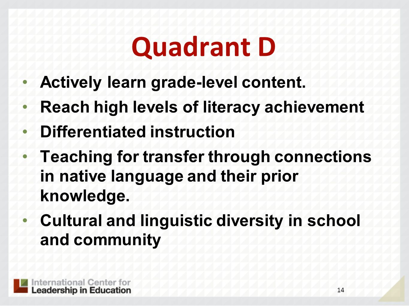 Quadrant C Academic English for standardized tests.
