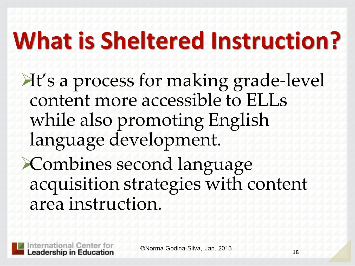 What is Sheltered Instruction? 17