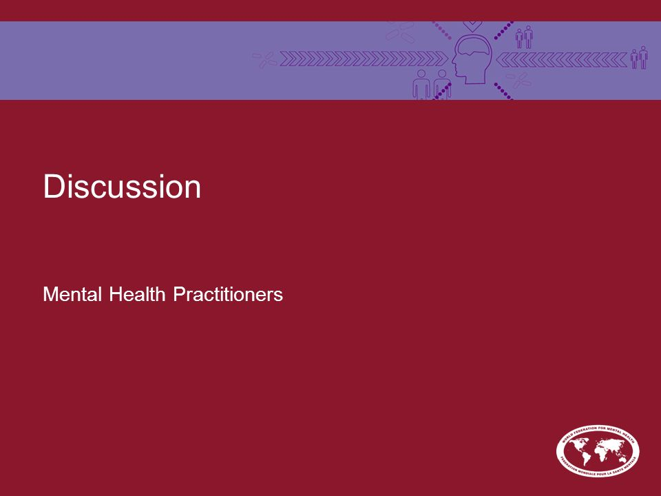 Discussion Mental Health Practitioners