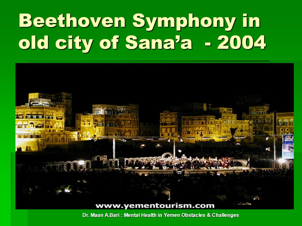 Beethoven Symphony in old city of Sanaa - 2004
