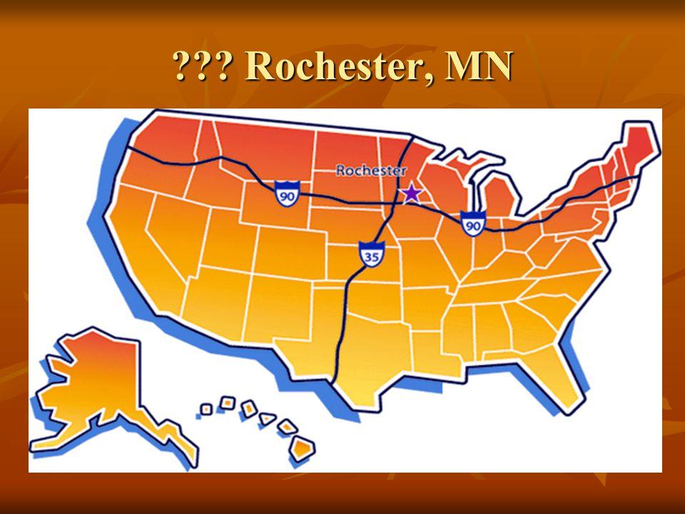 ??? Rochester, MN