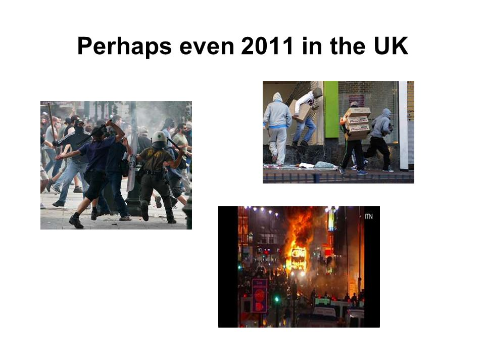 Perhaps even 2011 in the UK