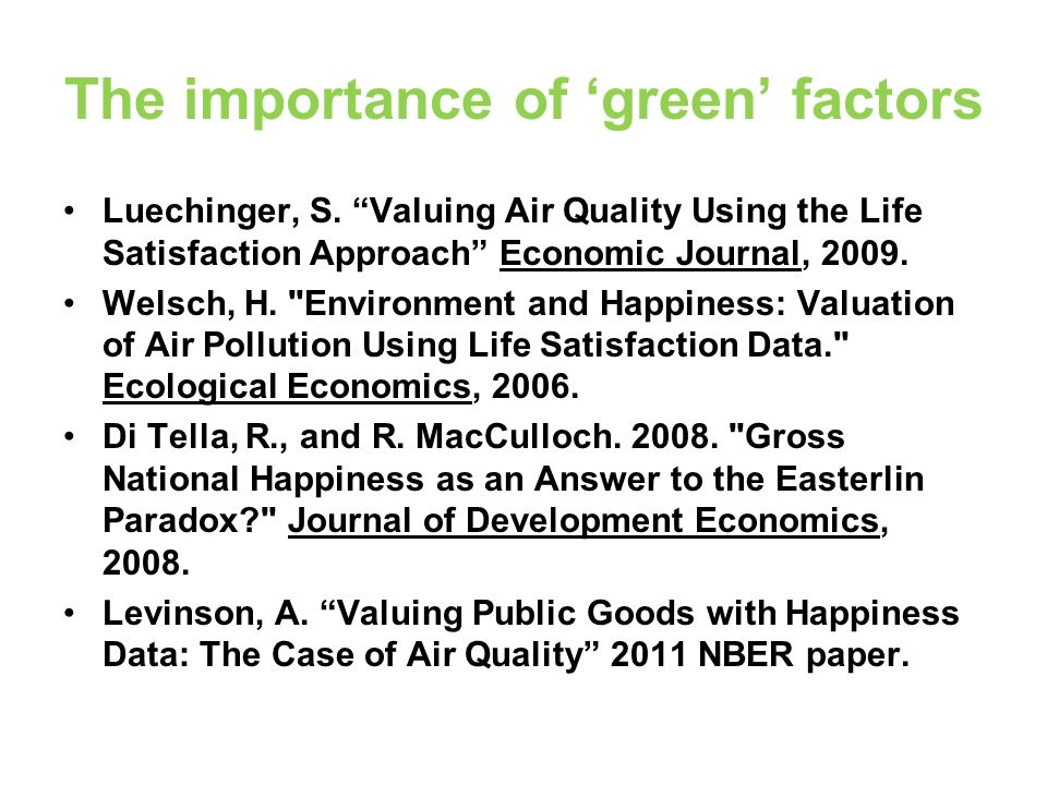 The importance of green factors Luechinger, S.