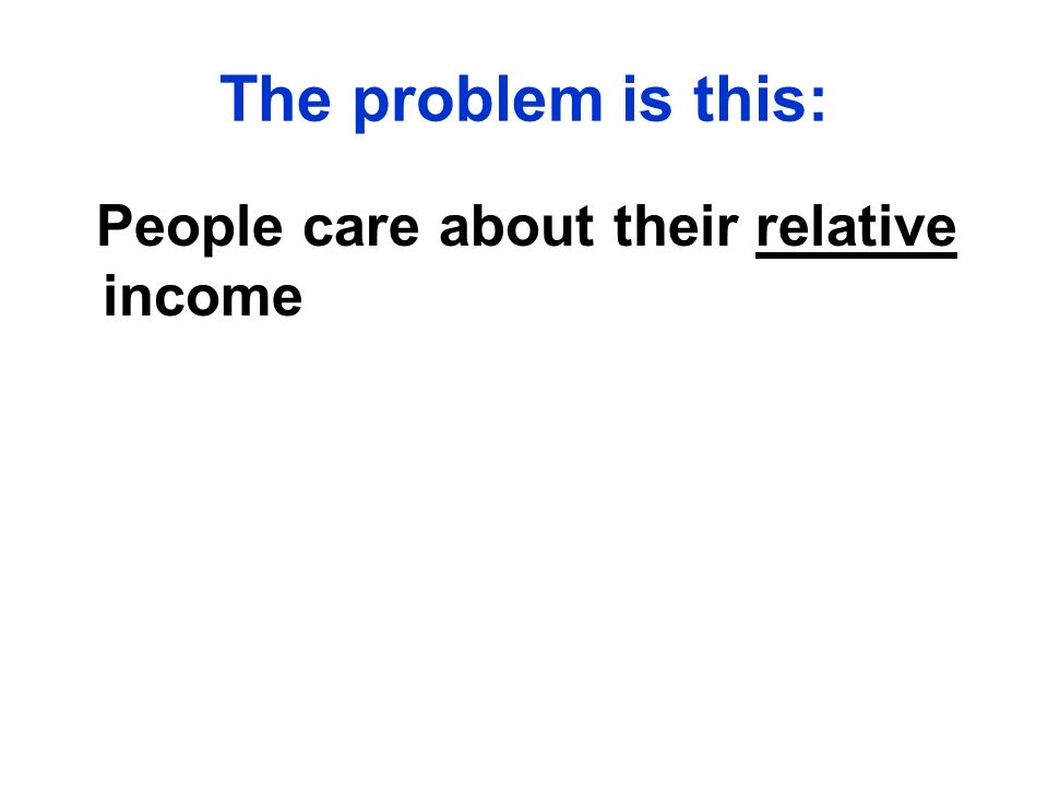 People care about their relative income