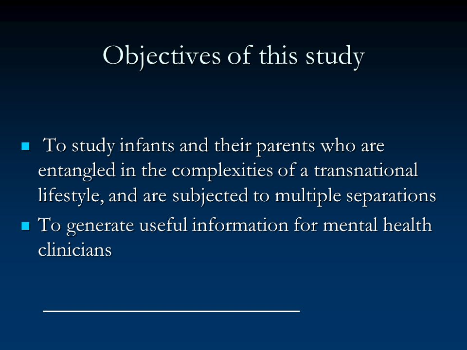 Objectives of this study To study infants and their parents who are entangled in the complexities of a transnational lifestyle, and are subjected to m
