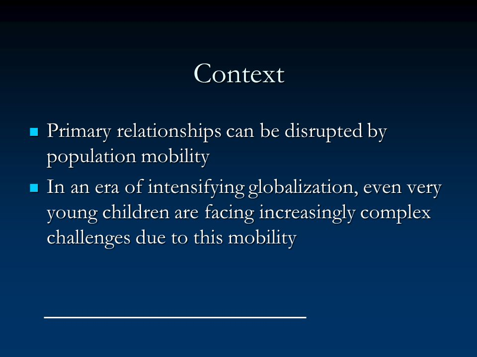 Objectives of this study To study infants and their parents who are entangled in the complexities of a transnational lifestyle, and are subjected to multiple separations To study infants and their parents who are entangled in the complexities of a transnational lifestyle, and are subjected to multiple separations To generate useful information for mental health clinicians To generate useful information for mental health clinicians