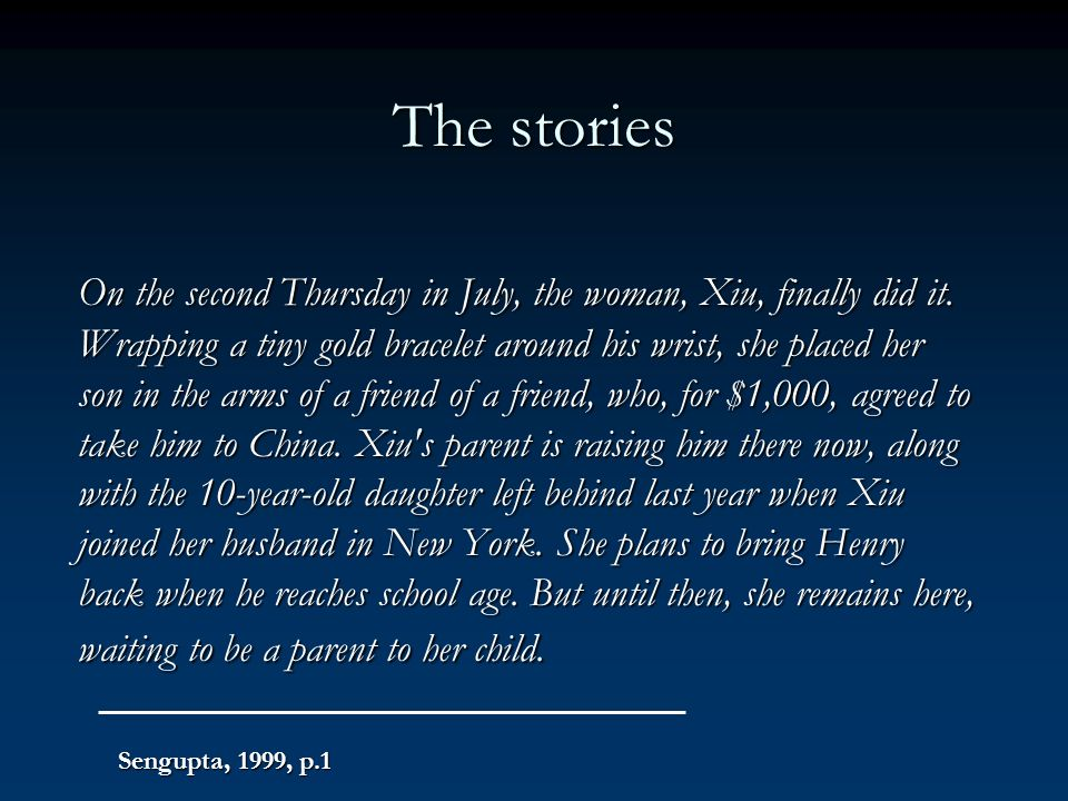 The stories On the second Thursday in July, the woman, Xiu, finally did it. Wrapping a tiny gold bracelet around his wrist, she placed her son in the