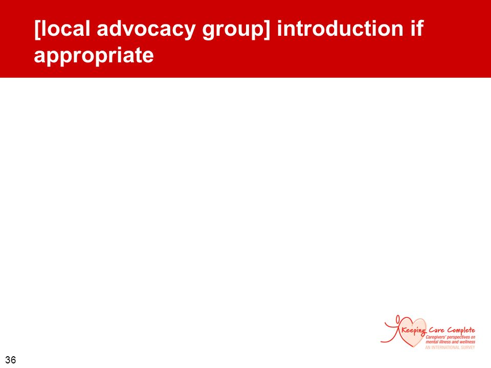 36 [local advocacy group] introduction if appropriate