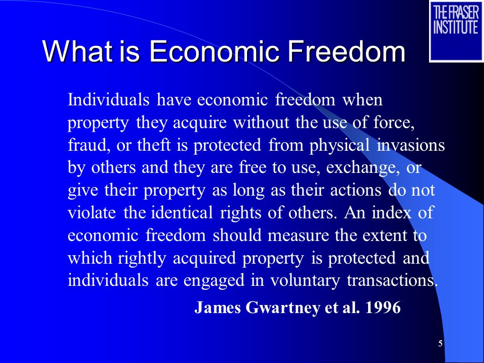 4 What is The Economic Freedom of the World Index? u An annual compilation of data representing factors which make a country economically free u Autho