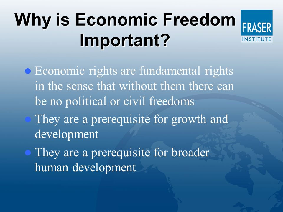 Why is Economic Freedom Important.