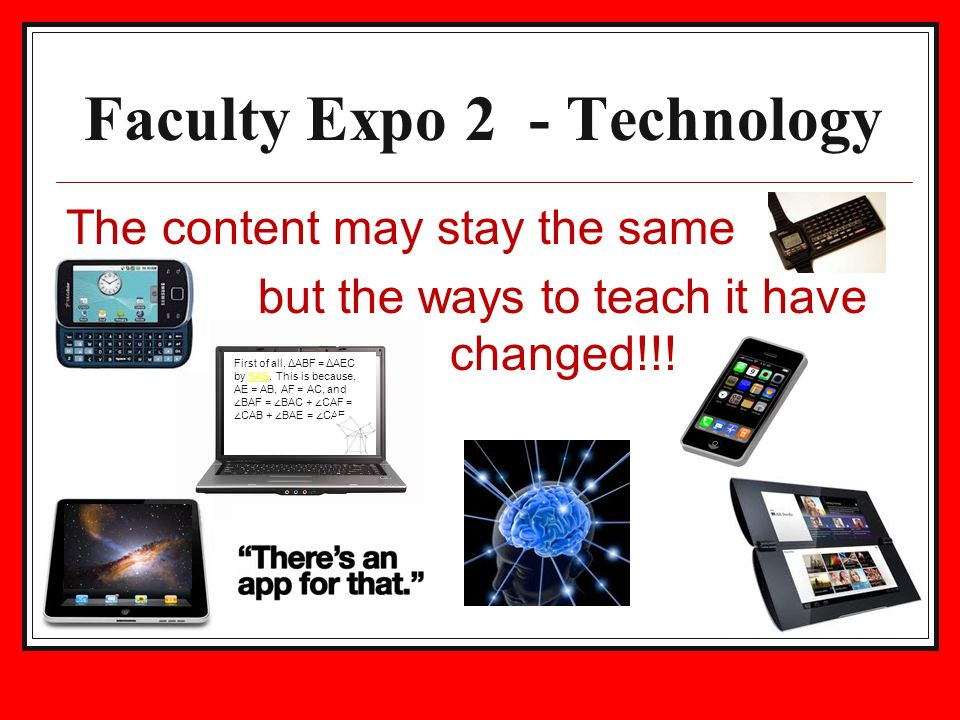 The content may stay the same but the ways to teach it have changed!!.