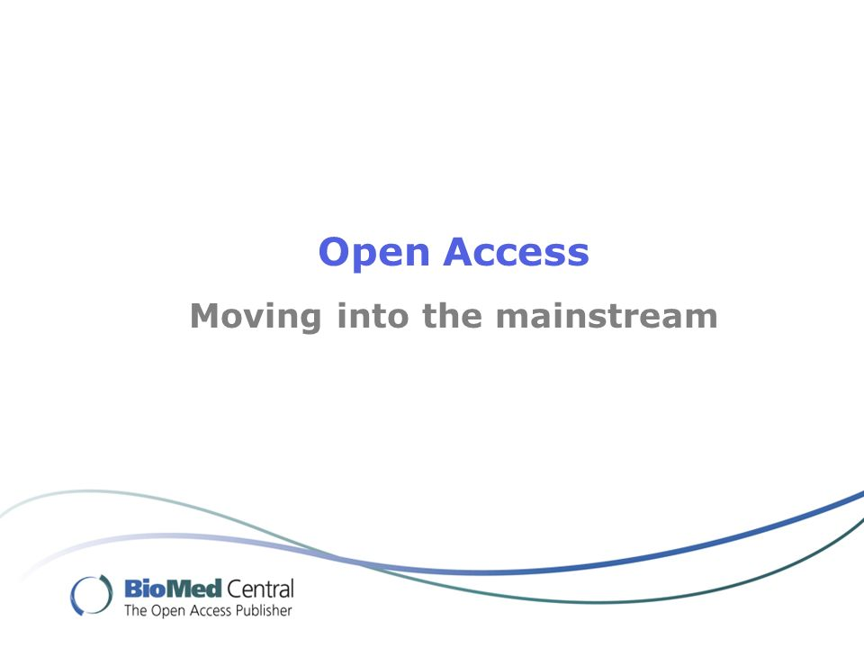 Open Access Moving into the mainstream
