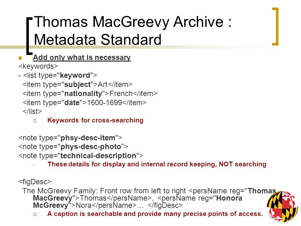 Thomas MacGreevy Archive : Metadata Standard Add only what is necessary - Art French 1600-1699 Keywords for cross-searching - These details for displa