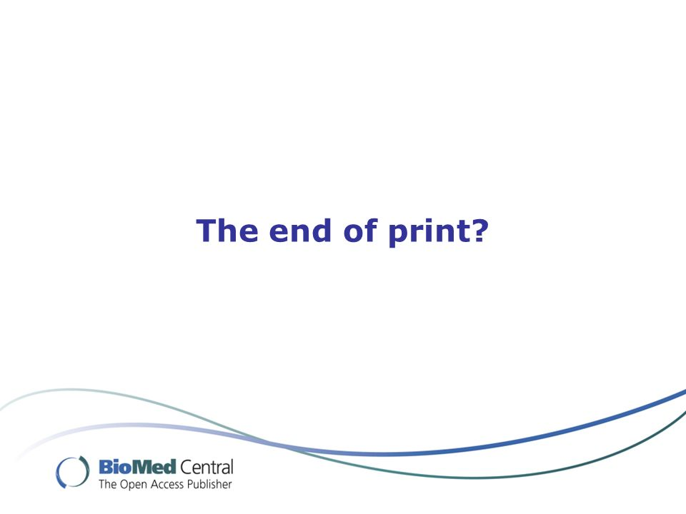 The end of print?