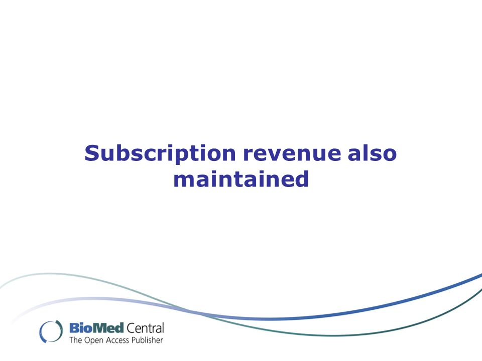 Subscription revenue also maintained