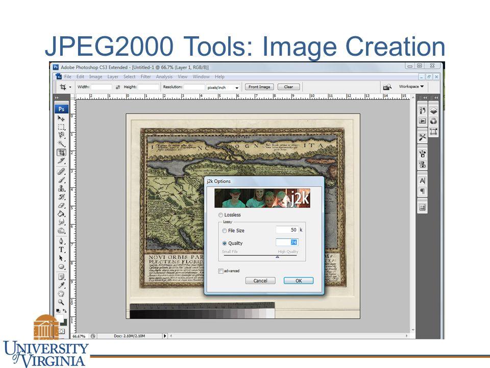 JPEG2000 Tools: Image Creation
