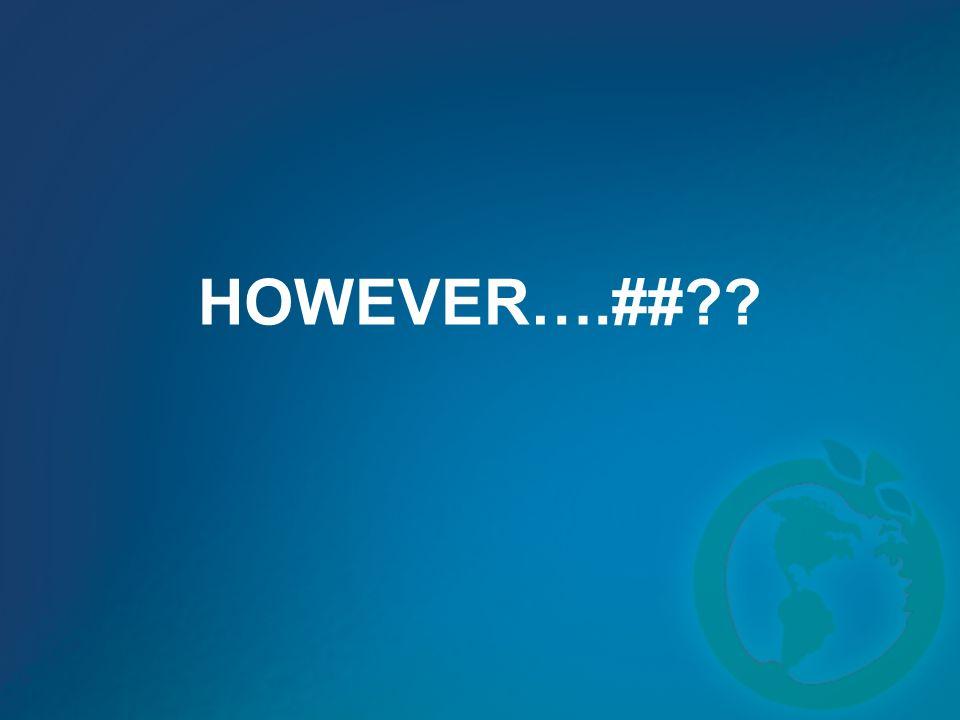 HOWEVER….##??