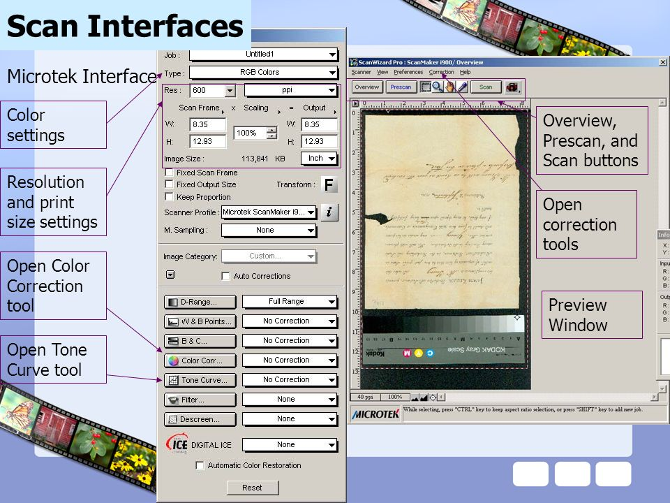 Microtek Interface Resolution and print size settings Color settings Open Color Correction tool Open Tone Curve tool Scan Interfaces Preview Window Ov
