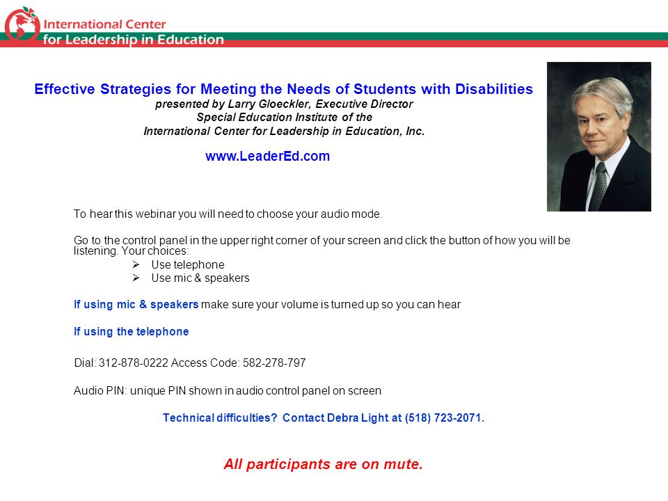Effective Strategies for Meeting the Needs of Students with Disabilities presented by Larry Gloeckler, Executive Director Special Education Institute
